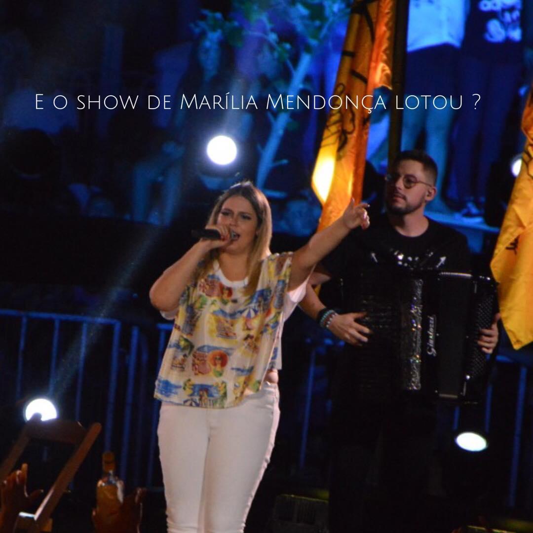 E o show da Marília Mendonça, hein?