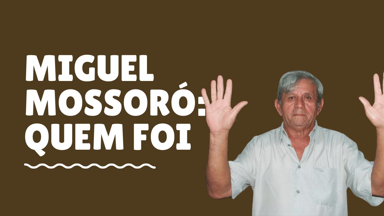 Miguel Mossoró: um político que mexeu Natal
